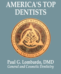 Burlington, MA dentist, Dr. Paul Lombardo - General and Cosmetic Dentistry,  America's Top Dentists